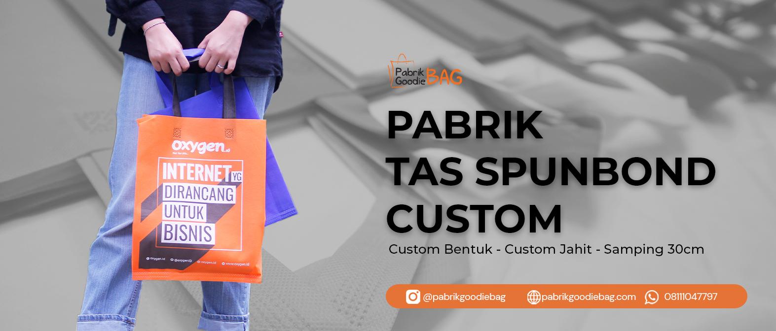 Pabrik Tas Spunbond Custom